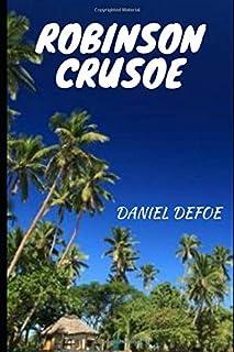 Robinson Crusoe Classics adventure life story