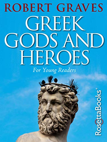 Greek Gods and Heroes: For Young Readers