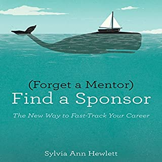 Forget a Mentor, Find a Sponsor cover art