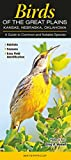 Birds of the Great Plains, Kansas, Nebraska and Oklahoma: A Guide to Common and Notable Species (Guide to Common & Notable Species)