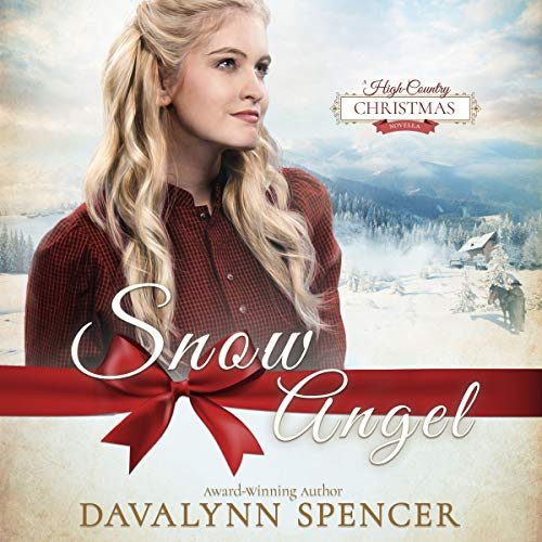 Snow Angel: A Romantic Christmas Novella Audiobook By Davalynn Spencer cover art