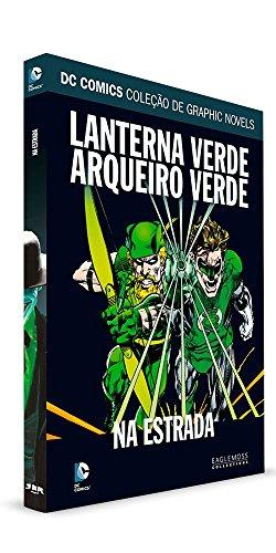Lanterna Verde e Arqueiro Verde. Na Estrada - Dc Graphic Novels. 59