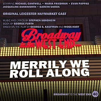 Merrily We Roll Along (Original Cast, Leicester Haymarket)