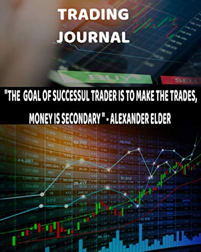 Forex Trading Journal: Forex Trading Day Trader Journal Record Logbook Series Planner and Dairy for New Strategies