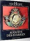 Am Hofe Augusts des Starken - Karl Czok
