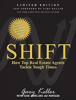 SHIFT: How Top Real Estate Agents Tackle Tough Times (English Edition) por [Gary Keller]