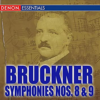 "Bruckner: Symphonies Nos. 8 ""Apocalypsis"" & 9 ""Dem lieben Gott"""