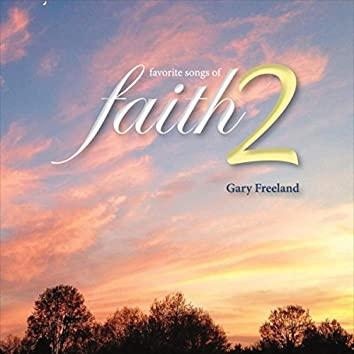Favorite Songs of Faith 2