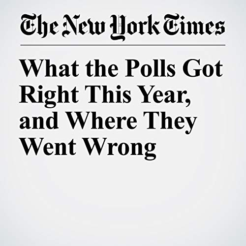 What the Polls Got Right This Year, and Where They Went Wrong audiobook cover art