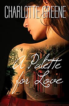 A Palette for Love by [Charlotte Greene]