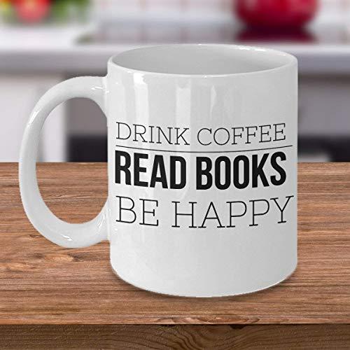 Taza de amante de los libros, beber café, leer libros, ser feliz, regalo del club del libro, regalo de amante de la literatura, regalo de ratón de biblioteca, regalos para amantes de los libros para m