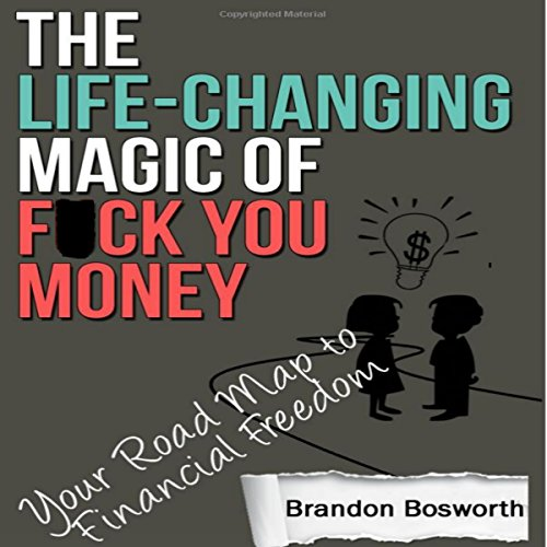 The Life-Changing Magic of F--k You Money cover art