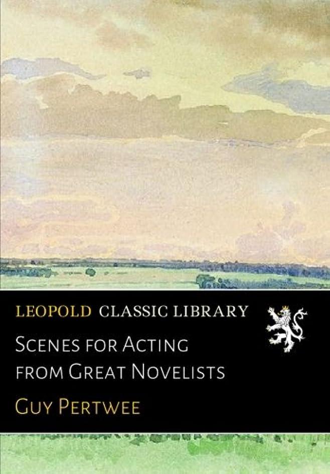 速報債務者キロメートルScenes for Acting from Great Novelists