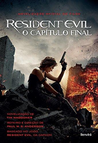 Resident Evil: O capítulo final