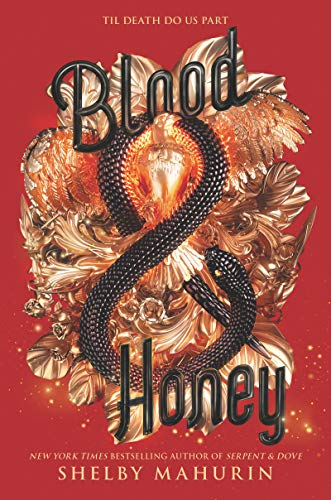 Amazon.com: Blood & Honey (Serpent & Dove Book 2) eBook: Mahurin, Shelby:  Kindle Store
