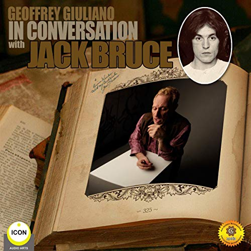 Geoffrey Giuliano in Conversation with Jack Bruce cover art