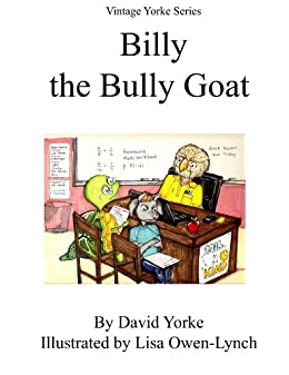 Billy the Bully Goat (Vintage Yorke Series Book 1)