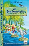 Die Blaubeerdetektive (1), Gefahr für den Inselwald! (Die Blaubeerdetektiv-Reihe)