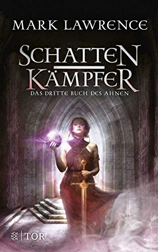 Schattenkämpfer: Das dritte Buch des Ahnen (Waffenschwestern 3)