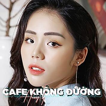 Cafe Không Đường