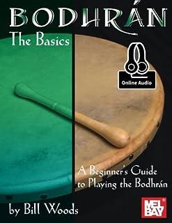 Bodhran: The Basics: راهنمای مبتدی برای بازی در بدروان