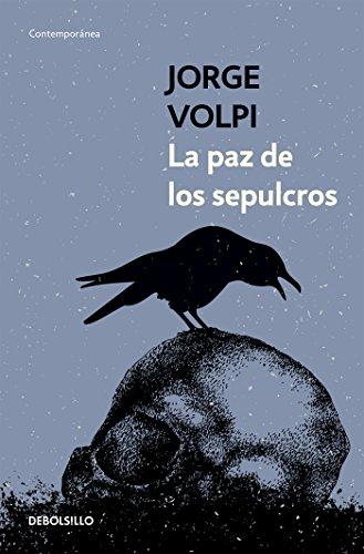 La paz de los sepulcros (Spanish Edition)