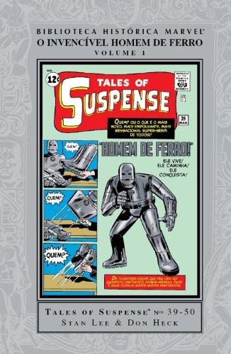 Homem de Ferro - Biblioteca Histórica Marvel - O Invencível Homem De Ferro - Volume - 1