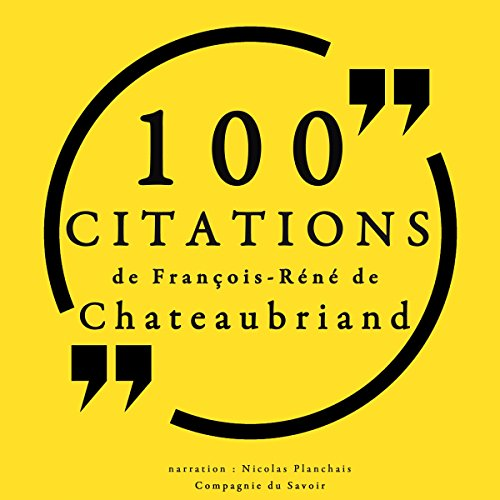 100 citations de François-René de Chateaubriand audiobook cover art