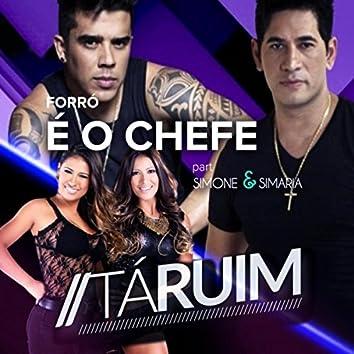 Tá Ruim (feat. Simone & Simaria)