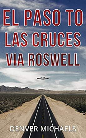 El Paso to Las Cruces via Roswell