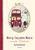 Ruby Zapatos Rojos visita Londres: 3