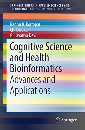 Cognitive Science and Health Bioinformatics: Advances and Applications (SpringerBriefs in Applied Sc