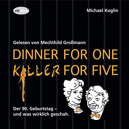 Page de couverture de Dinner for One - Killer for Five