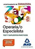 Operario/a Especialista del Ayuntamiento de Zaragoza. Test y supuestos prácticos.