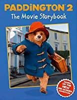 Paddington 2: The Movie Storybook: Movie Tie-in