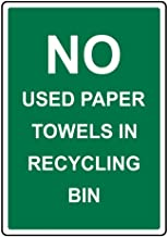 12×16inch Interesting Novelty Metal Signage,Warning Sign No Used Paper Towels in Recycling Bin Labels Safety Sign Novelty Signs