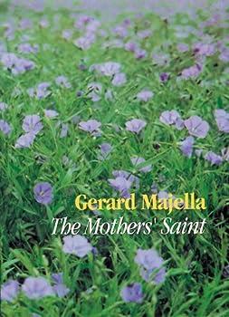 Gerard Majella: The Mothers