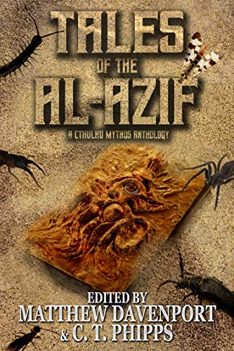 Tales of the Al-Azif: A Cthulhu Mythos Anthology (English Edition)