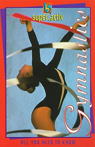 super.activ Gymnastics: All You Need to Know