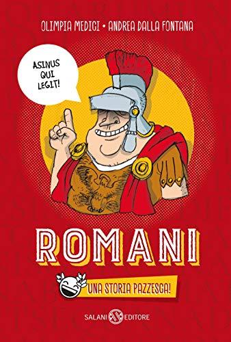 Romani. Una storia pazzesca!