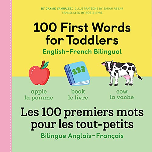 100 First Words for Toddlers: English-French Bilingual: A French Book for Kids