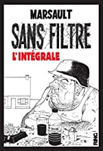 Sans Filtre - L'Intégrale des deux albums de Marsault