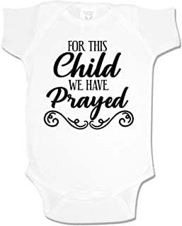 for This Child We Have Prayed Baby One Piece or Toddler T-Shirt