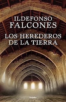 Los herederos de la tierra de [Falcones, Ildefonso]