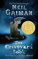 The Graveyard Book (Ala Notable Children's Books. Middle Readers)