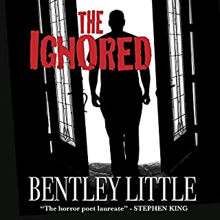 The Ignored                   By:                                                                                                                                 Bentley Little                               Narrated by:                                                                                                                                 David Stifel                      Length: 14 hrs and 10 mins     Not rated yet     Overall 0.0