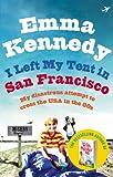 I Left My Tent in San Francisco [Idioma Inglés]