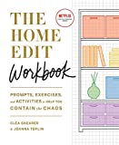 The Home Edit Workbook - Prompts, Exercises and Activities to Help You Contain the Chaos