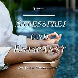Hypnose: Stressfrei und Entspannt Titelbild
