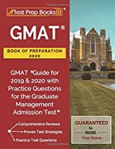 GMAT Book of Preparation 2020: GMAT Guide for 2019 & 2020 with Practice Questions for the Graduate Management Admission Test: [Updated for the Latest Test Outline]